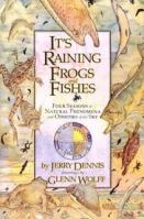 Its Raining Frogs and Fishes, by Jerry Dennis