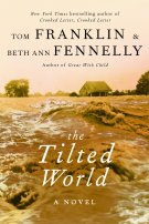 The Tilted World by Tom Franklin and Beth Ann Fennelly